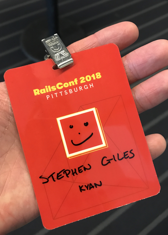 Stephen Giles, RailsConf 2018, Pittsburgh